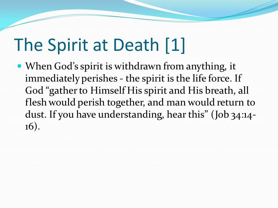 The Spirit at Death [1]